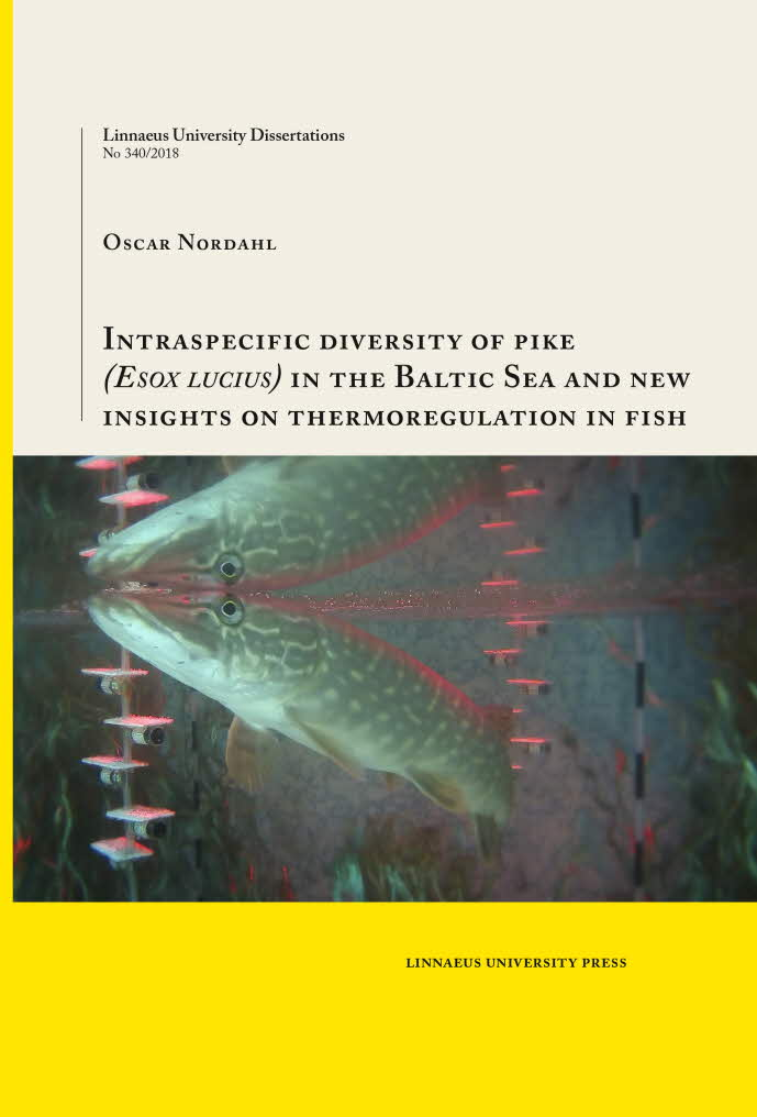 Intraspecific diversity of pike (Esox lucius) in the Baltic Sea and new insights on thermoregulation in fish by Oscar Nordahl