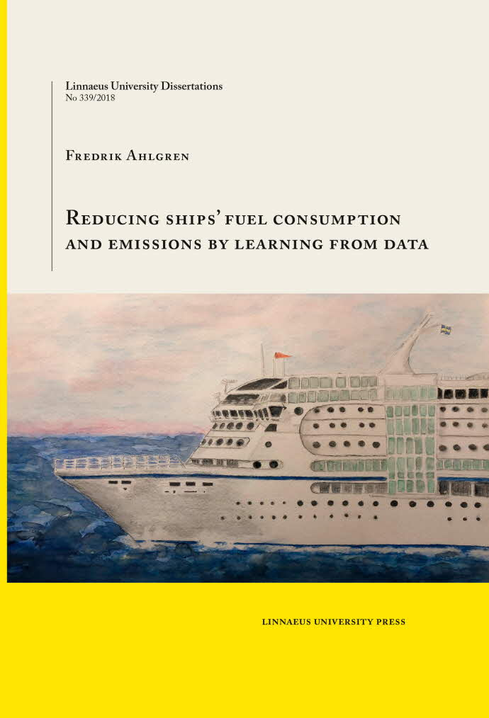 Reducing ships' fuel consumption and emissions by learning from data by Fredrik Ahlgren